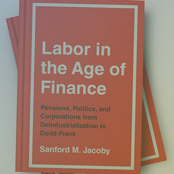 """UCLA Anderson Review: """"How Unions Tried to Harness Pension Fund Clout to Aid Organizing"""""""